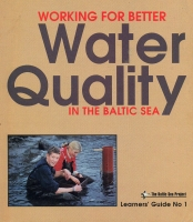 Learners' Guide 1 - Working for better Water Quality in the Baltic Sea.