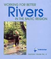 Learners' Guide 4 - Working for better Rivers in the Baltic Sea.