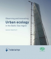Learners' Guide 8 - Observing and innovating Urban ecology in the Baltic Sea region