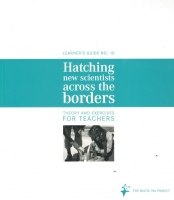 Learners Guide nr 10 - Hatching new scientists across the borders